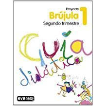 Proyecto Globalizado Brújula Segundo Trimestre 1 Primaria. Guía Didáctica: 1er ciclo. Educación Primaria (Proyecto Brújula)