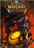 World of Warcraft Porte-Cendres, Tome 1 - A la poussière tu retourneras
