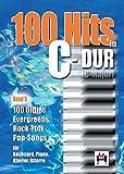 100 Hits In C-Dur: Songbook für Gesang, Gitarre