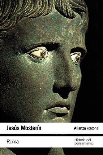 Roma: Historia del pensamiento (El Libro De Bolsillo - Humanidades) por Jesús Mosterín