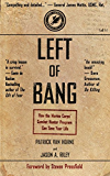 Left of Bang: How the Marine Corps' Combat Hunter Program Can Save Your Life (English Edition)