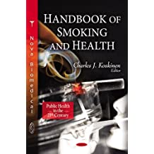 Handbook of Smoking & Health: Methods, Economics and Structure (Public Health in the 21st Century)