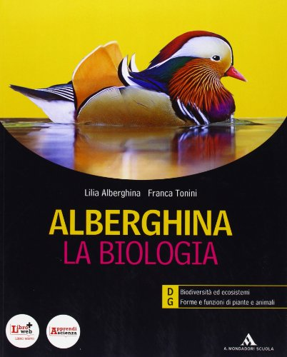 Alberghina. La biologia. Vol. D-G. Per i Licei e gli Ist. magistrali. Con espansione online: 3