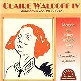 Songtexte von Claire Waldoff - Mensch, dir hängt'n Zipfel 'raus