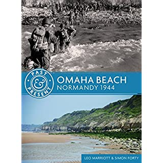 Omaha Beach: Normandy 1944 (Past & Present)