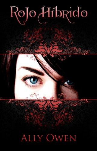 Rojo Híbrido por Ally Owen