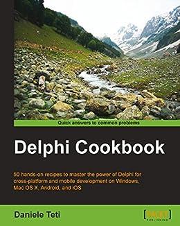 Delphi Cookbook (English Edition) eBook: Daniele Teti: Amazon fr