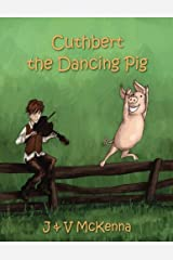 Cuthbert The Dancing Pig Paperback