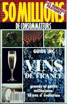 50 millions de consommateurs, n° 4 du Juin 1988 : Guide inc - Vins de France - 18 ans d'evolution