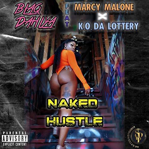 Naked Hustle [Explicit]