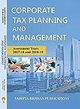 Corporate Tax Planning & Management M.B.A C.A C.S ICWA & M.Com - Sahitya Bhawan Publications