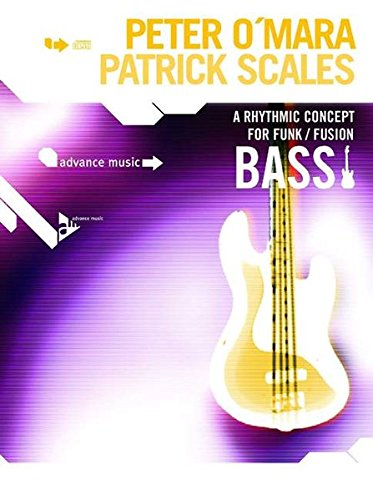 A Rhythmic Concept for Funk/Fusion Bass: Bass. Lehrbuch mit CD. - Fusion Stock