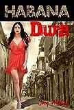 Habana Dura: La historia de María Mariposa (Spanish Edition)