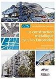 La construction métallique avec les Eurocodes - Interprétation, Exemples de calcul
