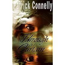 THRILLER: Through the Curtain (Cozy Mystery Romance) (Astounding Mystery & Thriller Romance) (English Edition)