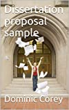 Dissertation proposal sample (Dissertation Writing Guide Book 1)