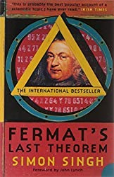 Fermat's Last Theorem: The Story of a Riddle That Confounded the World's Greatest Minds for 358 Years by Singh, Simon (2002) Paperback