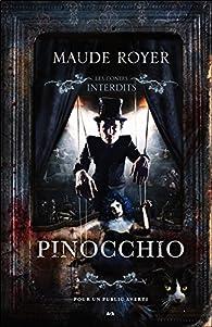 Les contes interdits : Pinocchio par Maude Royer