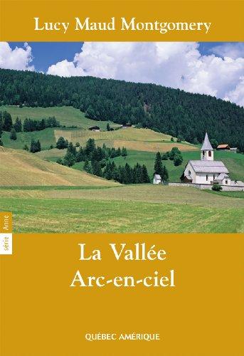 la-valle-arc-en-ciel-srie-anne-t-07