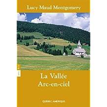La Vallée Arc-en-Ciel Série Anne T 07