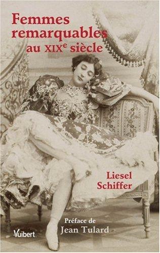 Femmes remarquables au XIXe siècle par Liesel Schiffer