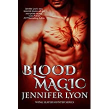 Blood Magic (Wing Slayer Hunter Book 1) (English Edition)