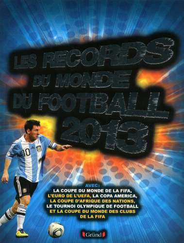 Les records du monde du football 2013