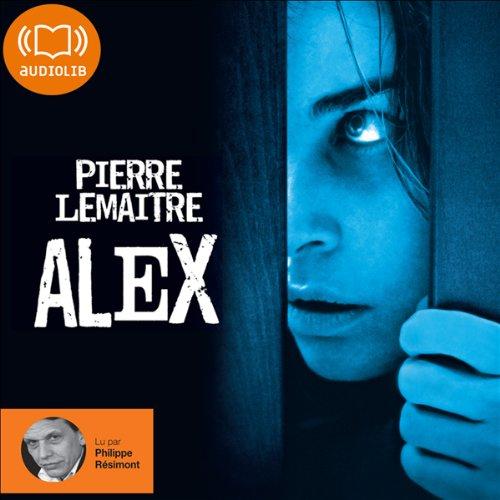 Alex: Camille Verhœven 2 par Pierre Lemaitre