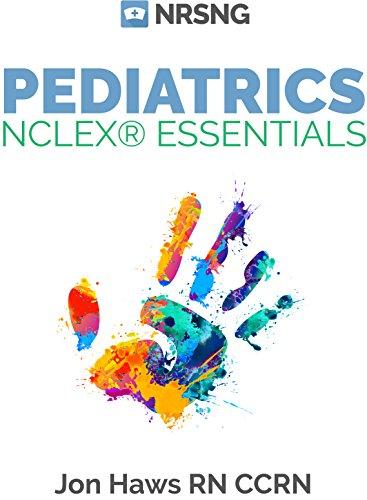 Pediatrics NCLEX® Essentials (a nursing school study guide) (English Edition)