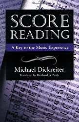 Score Reading: A Key to the Music Experience by Michael Dickreiter (2000-10-01)