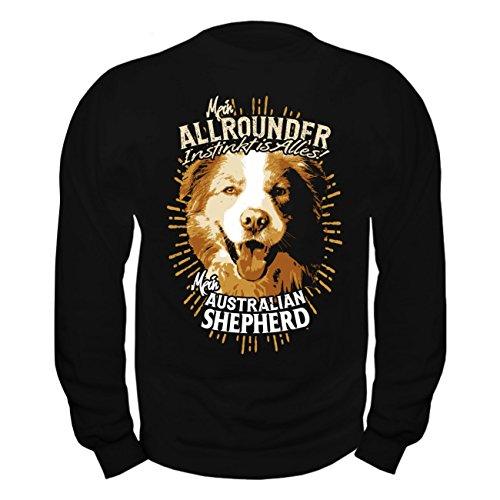Spaß kostet Männer und Herren Pullover Australian Shepherd - Allrounder Instinkt ist Alles Australian Shepherd Sweatshirt