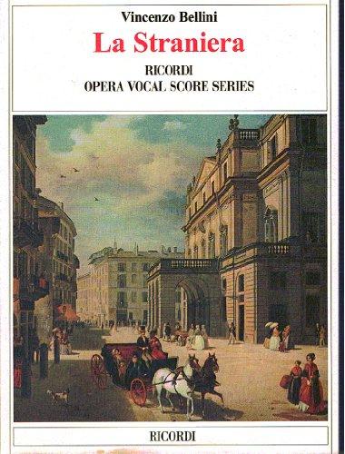 LA STRANIERA   VOCAL AND PIANO REDUCTION   VOCAL SCORE