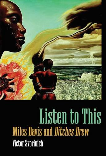 Listen to This: Miles Davis and