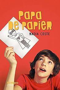 Papa de papier par Nadia Coste