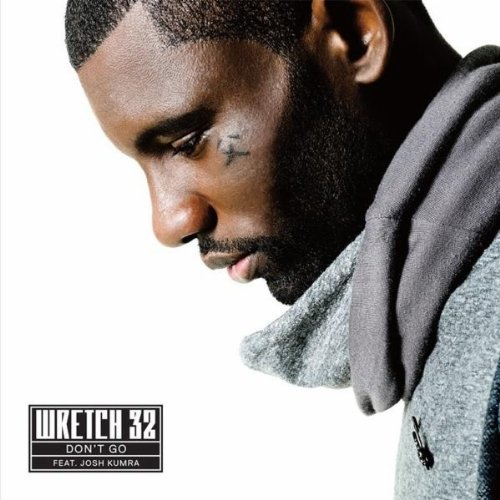 Wretch 32 Featuring Josh Kumra  - Don't Go