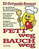 Fett weg - Bauch weg: Das EU-Fettpunkt-Konzept. 85 asiatische Rezepte