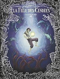 La fille des cendres, tome 3 : La colère de Cybèle par Hélène V.