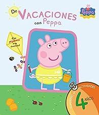De vacaciones con Peppa - 4 años par  Varios autores