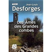Les âmes des grandes combes de Jean-Louis Desforges