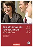 Business English for Beginners - Neue Ausgabe: A1-A2 - Workbook mit CD