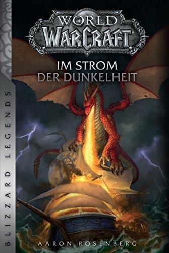 World of Warcraft: Im Strom der Dunkelheit: Blizzard Legends (Der Große Krieg Pc-spiele)