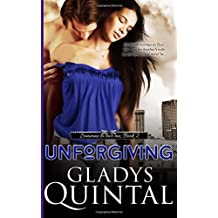 Unforgiving: Novella 2 in the Someone To Love Me trilogy: Volume 2 by Gladys Quintal (2014-07-13)