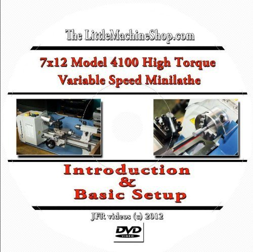 Preisvergleich Produktbild 7 x 12 Model 4100 High Torque Mini Lathe Introduction and Basic Setup (DVD) by Jose Rodriguez