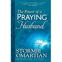 The Power of a Praying® Husband (English Edition)