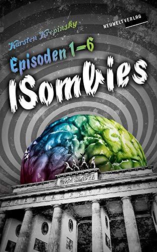 Die ISombies: Episoden 1-6: Die komplette ()