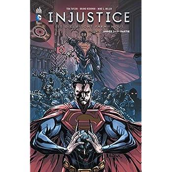 Injustice Année Deux 1re partie Tome 3