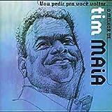 Songtexte von Tim Maia - O melhor de Tim Maia: Vou pedir pra você voltar