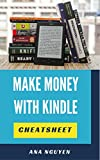Make Money Online: The Ultimate Step by Step Guide to how to publish ebook for The Beginner-Cheat sheet (Ebook publish 1)