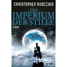 Das Imperium der Stille: Roman (German Edition)