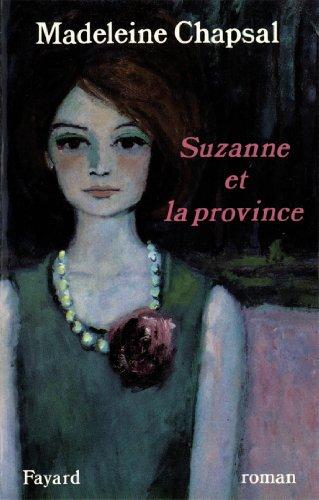 Lire Suzanne et la province (Littérature Française) pdf